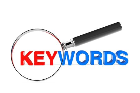 keywords: Find Keywords Concept. Magnification Glass with Keywords Sign on a white background. 3d Rendering