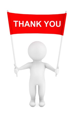 regard: 3d Person with Thank You Sign Placard Banner in Hands on a white background. 3d Rendering Stock Photo