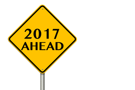 2017 year Ahead traffic sign on a white background. 3d rendering