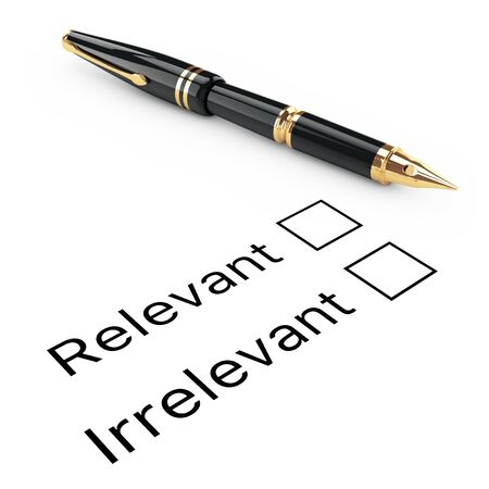 irrelevant: Survey Concept. Relevant or Irrelevant Checklist with Golden Fountain Writing Pen on a white background. 3d Rendering