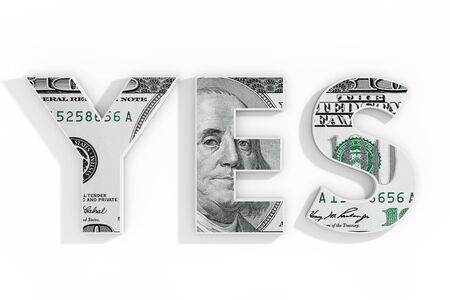 Yes Concept. Blue Word Yes Written with Dollar Bill on a white background. 3d Rendering