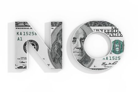 No Concept. Word No Written with Dollar Bill on a white background. 3d Rendering Stockfoto