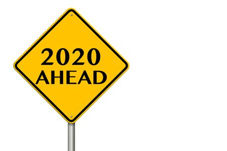 2020 year Ahead traffic sign on a white background. 3d rendering Banco de Imagens