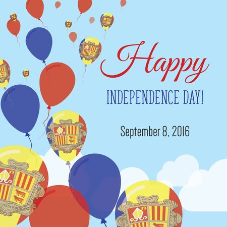 declaration of independence: Independence Day Flat Greeting Card. Andorra Independence Day. Andorran Flag Balloons Patriotic Poster. Happy National Day Vector Illustration.
