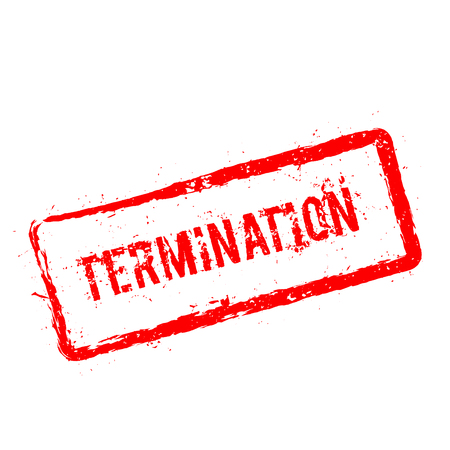 Termination red rubber stamp illustration.