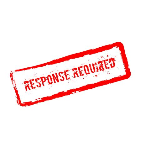 Response required red rubber stamp isolated on white background. Grunge rectangular seal with text, ink texture and splatter and blots, vector illustration.