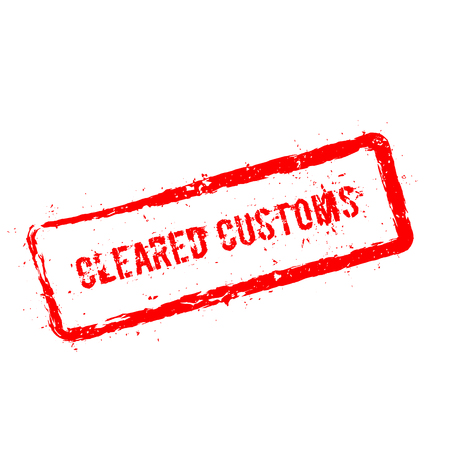 clutter: Cleared Customs red rubber stamp isolated on white background. Grunge rectangular seal with text, ink texture and splatter and blots, vector illustration. Illustration