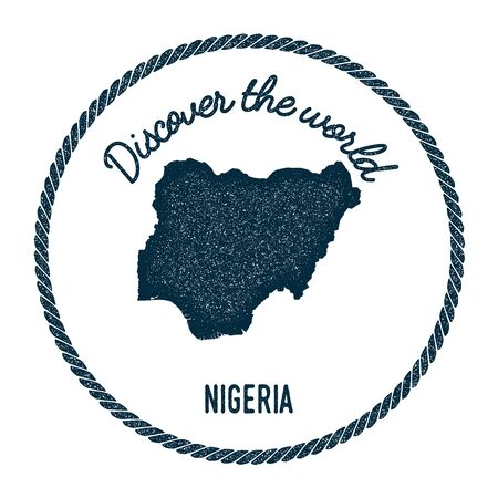 Vintage discover the world rubber stamp with Nigeria map. Hipster style nautical postage stamp, with round rope border. Vector illustration.