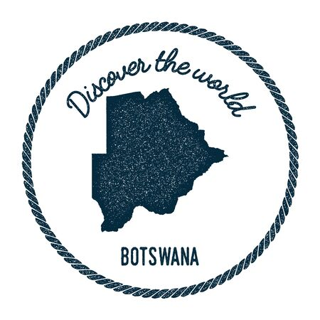 Vintage discover the world rubber stamp with Botswana map. Hipster style nautical postage stamp, with round rope border. Vector illustration.