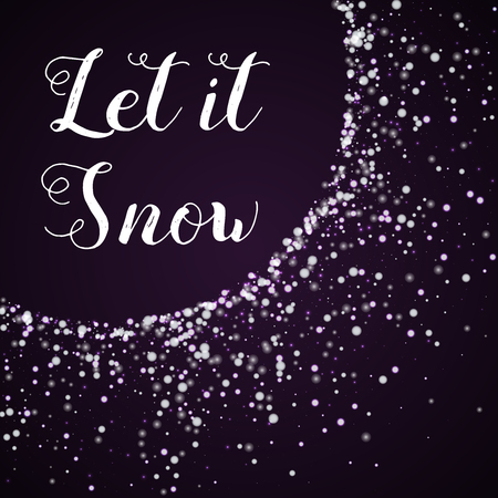 Let it snow greeting card. Amazing falling snow background. Amazing falling snow on deep purple background. Illustration