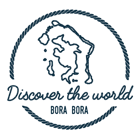 Contour de carte de Bora Bora. Vintage Découvrez le tampon en caoutchouc du monde avec carte de l'île. Insigne nautique de style hipster, avec bordure de corde ronde. Illustration vectorielle de voyage.