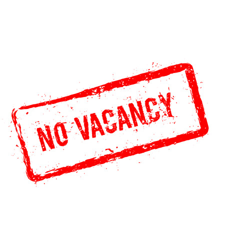 No Vacancy red rubber stamp isolated on white background. Grunge rectangular seal with text, ink texture and splatter and blots, vector illustration. Illustration