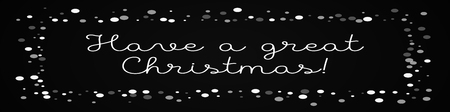 Have a great Christmas greeting card. Falling white dots background. Falling white dots on black background.