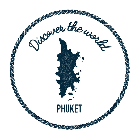 Phuket map in vintage discover the world insignia. Hipster style nautical postage stamp, with round rope border. Vector illustration.