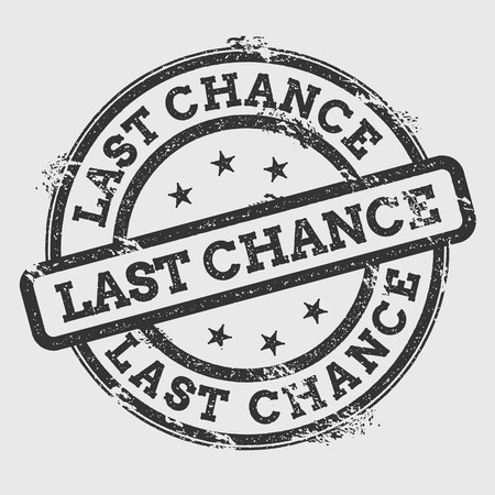 Last chance rubber stamp isolated on white background. Grunge round seal with text, ink texture and splatter and blots, vector illustration. Illustration