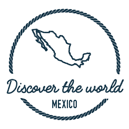 Mexico Map Outline. Vintage Discover the World Rubber Stamp with Mexico Map. Hipster Style Nautical Rubber Stamp, with Round Rope Border. Country Map Vector Illustration.