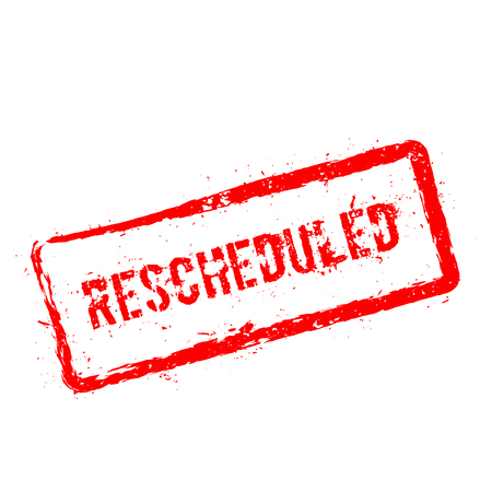 Rescheduled red rubber stamp isolated on white background. Grunge rectangular seal with text, ink texture and splatter and blots, vector illustration.