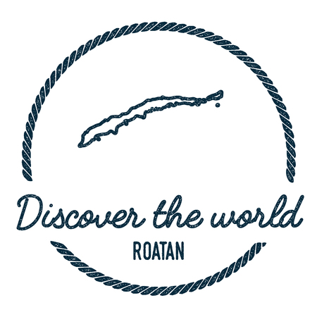 Roatan Map Outline. Vintage Discover the World Rubber Stamp with Island Map. Hipster Style Nautical Insignia, with Round Rope Border. Travel Vector Illustration.