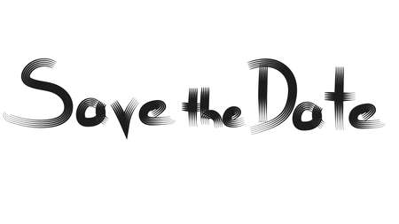 Save the Date hand drawing on white background template texture