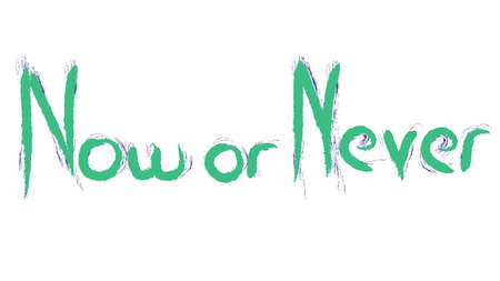Now or Never hand writing illustration Archivio Fotografico