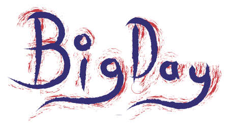 Big Day Hand writing