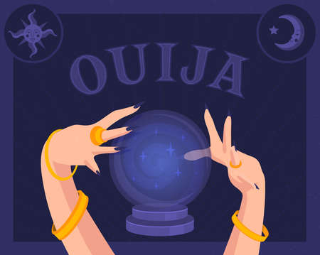 Magical magic ball and hands of a witch in jewelry. In the corner is the sun and moon. Ouija text. Halloween holiday. Flat vector illustration. Illustration