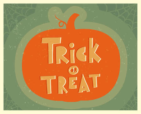 Halloween poster with lettering in vintage style. Trick or treat. Silhouette of a pumpkin. Flat vector illustration.