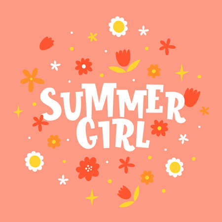 Summer girl hand drawn vector phrase lettering. Hand-drawn inspires and motivates the inscription. Abstract hippie illustration with text on a light pink background. Dots and flowers design element
