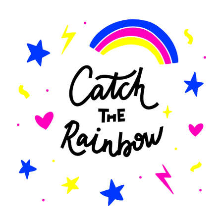 Catch the rainbow hand drawn vector lettering. Hand-drawn inspires and motivates the inscription. Abstract illustration with text on a white background. Stars, dots and hearts design element  イラスト・ベクター素材