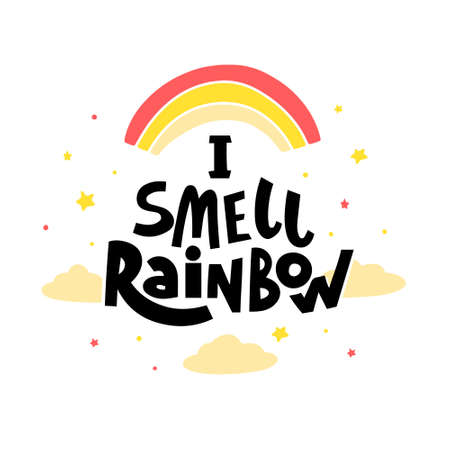 I smell rainbow hand drawn vector lettering. Hand-drawn inspires and motivates the inscription. Abstract illustration with text on a white background. Stars, dots and clouds design element
