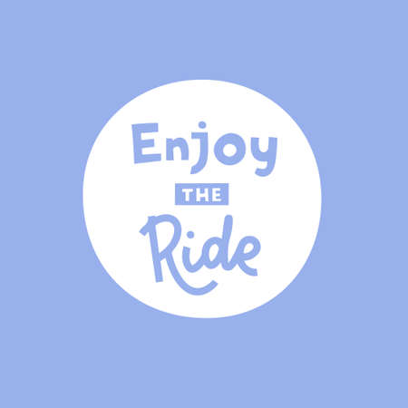 Enjoy the ride hand drawn vector phrase lettering. Hand-drawn inspires and motivates the inscription. Abstract illustration with text on a light blue background. T-shirt print design element  イラスト・ベクター素材