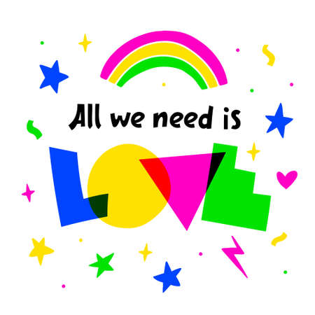 All we need is love hand drawn vector phrase lettering. Hand-drawn inspires and motivates the inscription. Abstract illustration with text on a white background. Stars and rainbow design element