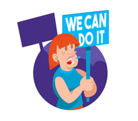 Young woman feminist keep a sign with a protest slogan we can do it. She part in protest for freedom rights women. Vector flat icon, cartoon character. Justice concept.