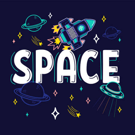 Colorful cartoon sketch style print with spaceship UFO planets stars which fly around word Space for street wear brand t shirt sweatshirt sticker patch. Modern vector illustration trendy kids concept Vectores