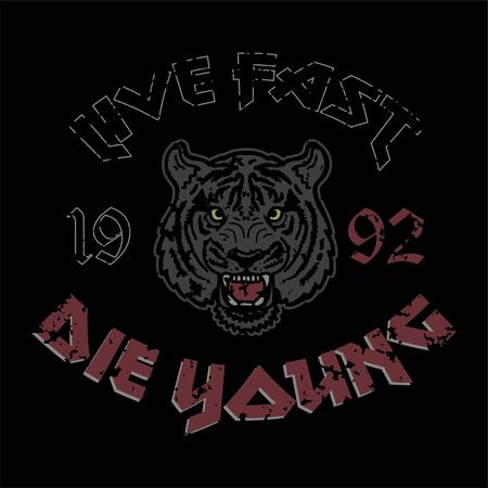 Wild angry head of tiger with trendy phrase Live fast Die Young on black background for print on t shirt bomber sweatshirt street wear clothes sticker poster embroidery on textile rock style.