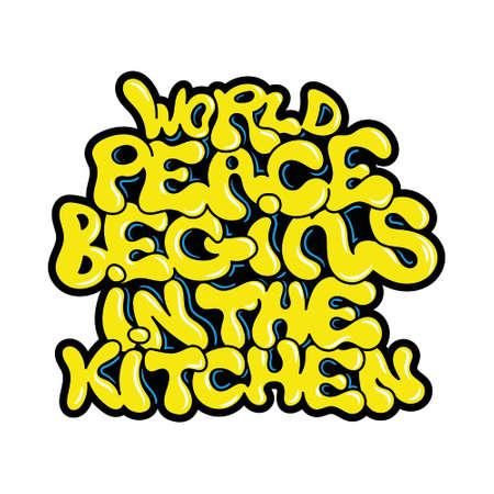 World peace begins in the kitchen go vegan vegetarian phrase graffiti bombing style lettering vegan friendly mascot logo print for clothes t shirt sweatshirt poster sticker patch cartoon graphic.