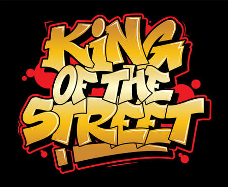 Graffiti gold inscription king of the street decorative lettering street art free wild style on the wall city urban illegal action by using aerosol spray paint. Underground hip-hop vector illustration