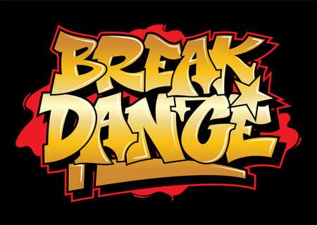 Graffiti gold inscription break dance decorative lettering street art free wild style on the wall city urban illegal action by using aerosol spray paint. Underground hip hop type vector illustration.