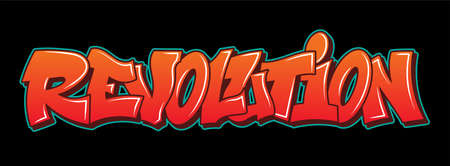 Graffiti inscription REVOLUTION decorative lettering street art free wild style on the wall vandal city urban illegal action by using aerosol spray paint. Underground hip-hop old-school illustration