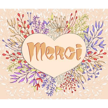 merci: Inspirational phrase Merci framed by flowers. Warm colors. Handmade calligraphy.