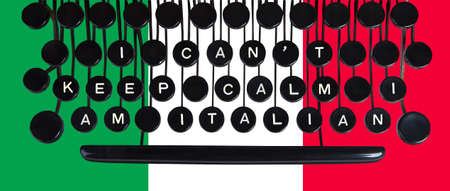 cant: I cant keep calm I am Italian spelled on a vintage keyboard on green white and red