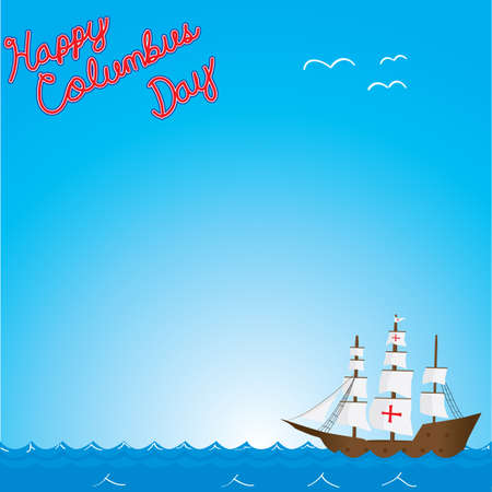 Happy columbus day text on ship on ocean background Illustration