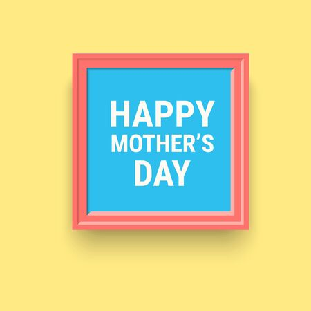 detachable: happy mothers day frame for your design Illustration