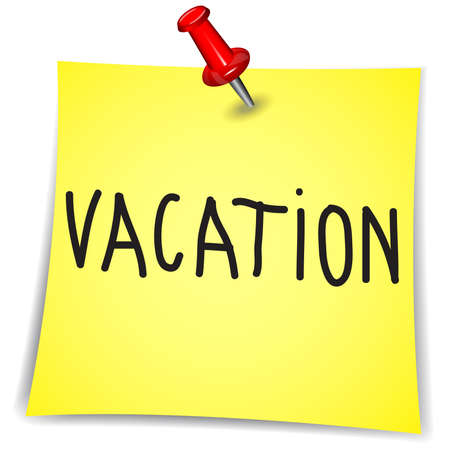 Vacation on a Note Paper with pin on white background