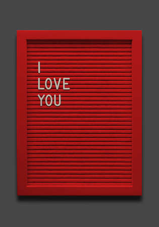 Red message board I love you on the black background