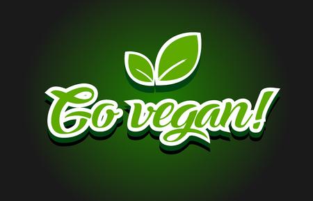 Go vegan text logo vector creative company icon design template modern background Illustration