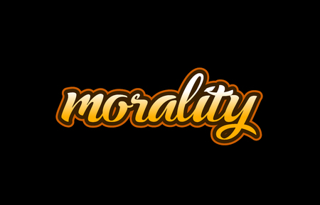 morality handwritten text on a black background Illustration