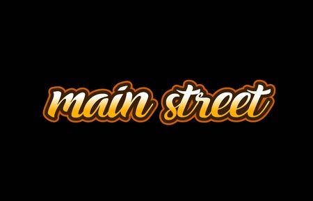 黒の背景にテキストを手書きメイン ・ ストリート。  イラスト・ベクター素材
