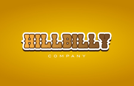 Company western style hillbilly hill billy text word logo design on yellow background with brown color