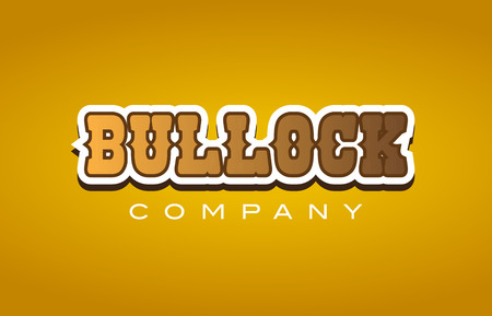 Company western style bullock text word logo design on yellow background with brown color